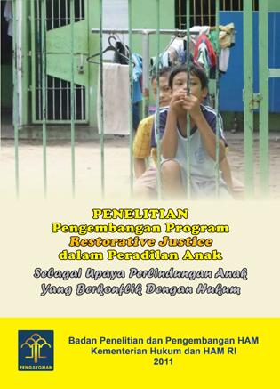 Pengembangan Program Retorative Justice Dalam Peradilan Anak