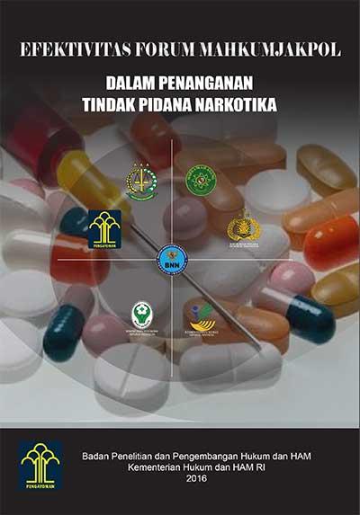 EFEKTIVITAS FORUM MAHKUMJAKPOL DALAM PENANGANAN TINDAK PIDANA NARKOTIKA