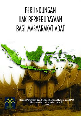 Perlindungan Hak Berkebudayaan Bagi Masyarakat Adat