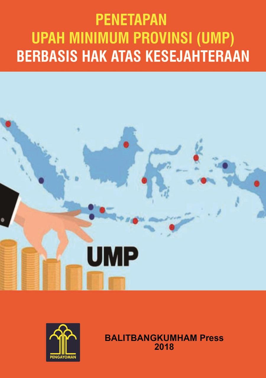 Penetapan Upah Minimum Provinsi (UMP) Berbasis Hak Atas Kesejahteraan