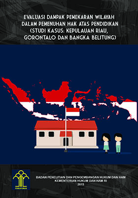 Evalusasi Dampak Pemekaran Wilayah Dalam Pemenuhan Hak Atas Pendidikan