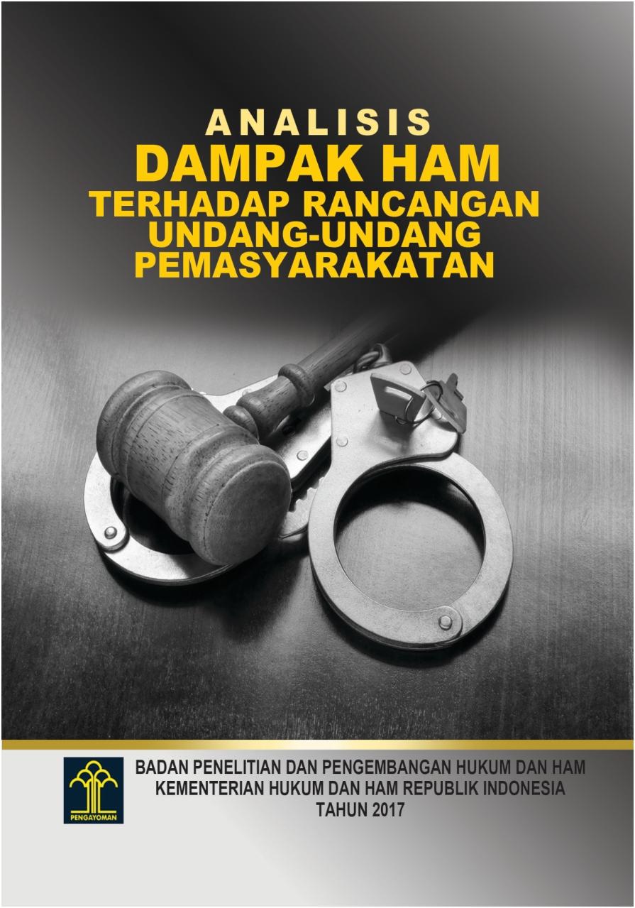Analisis Dampak HAM terhadap Rancangan Undang-undang Pemasyarakatan