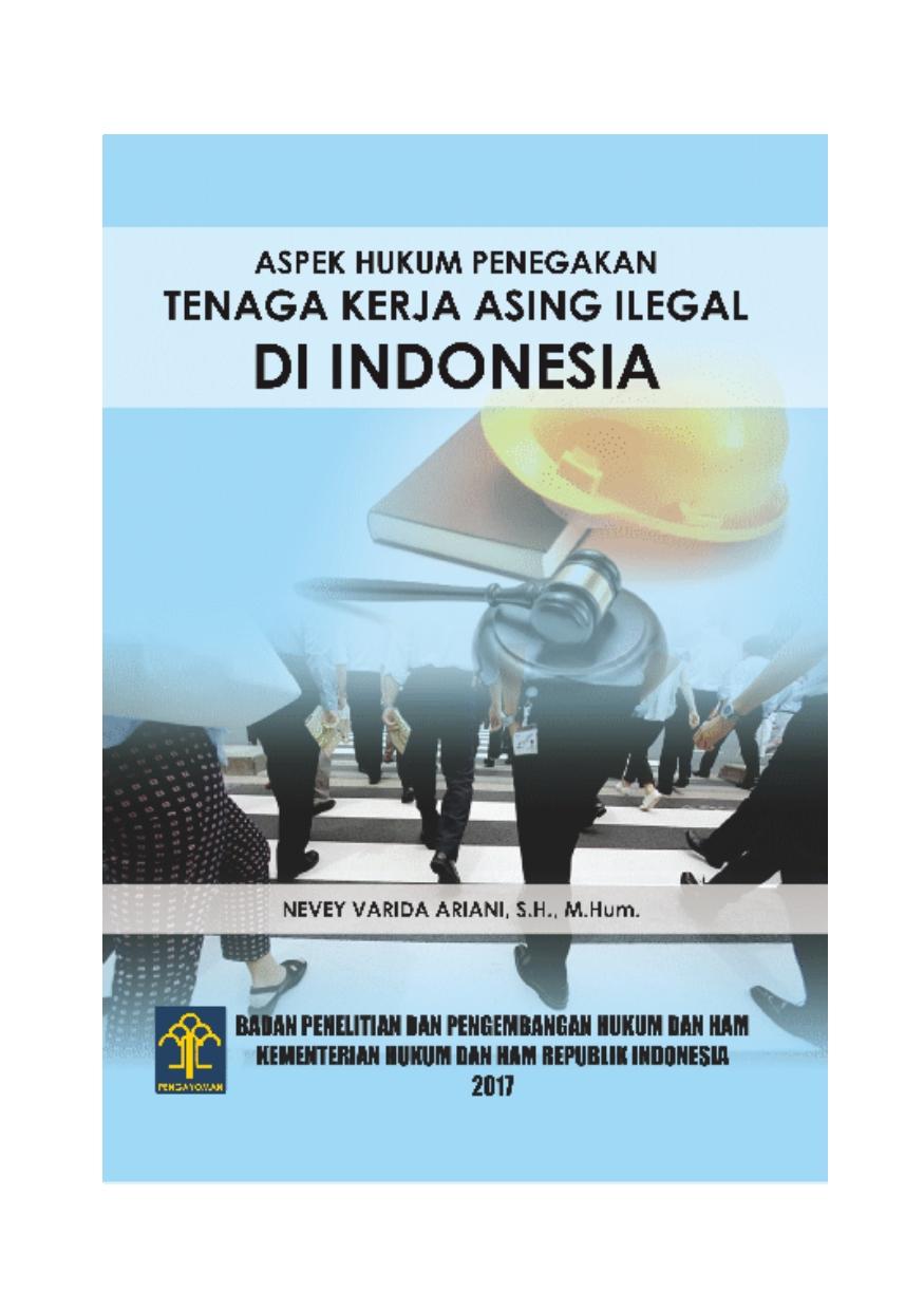 Aspek Hukum Penegakan Tenaga Kerja Asing Ilegal di Indonesia