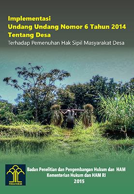 Implementasi Undang Undang Nomor 6 Tahun 2014 Tentang Desa Terhadap Pemenuhan Hak Sipil Masyarakat Desa