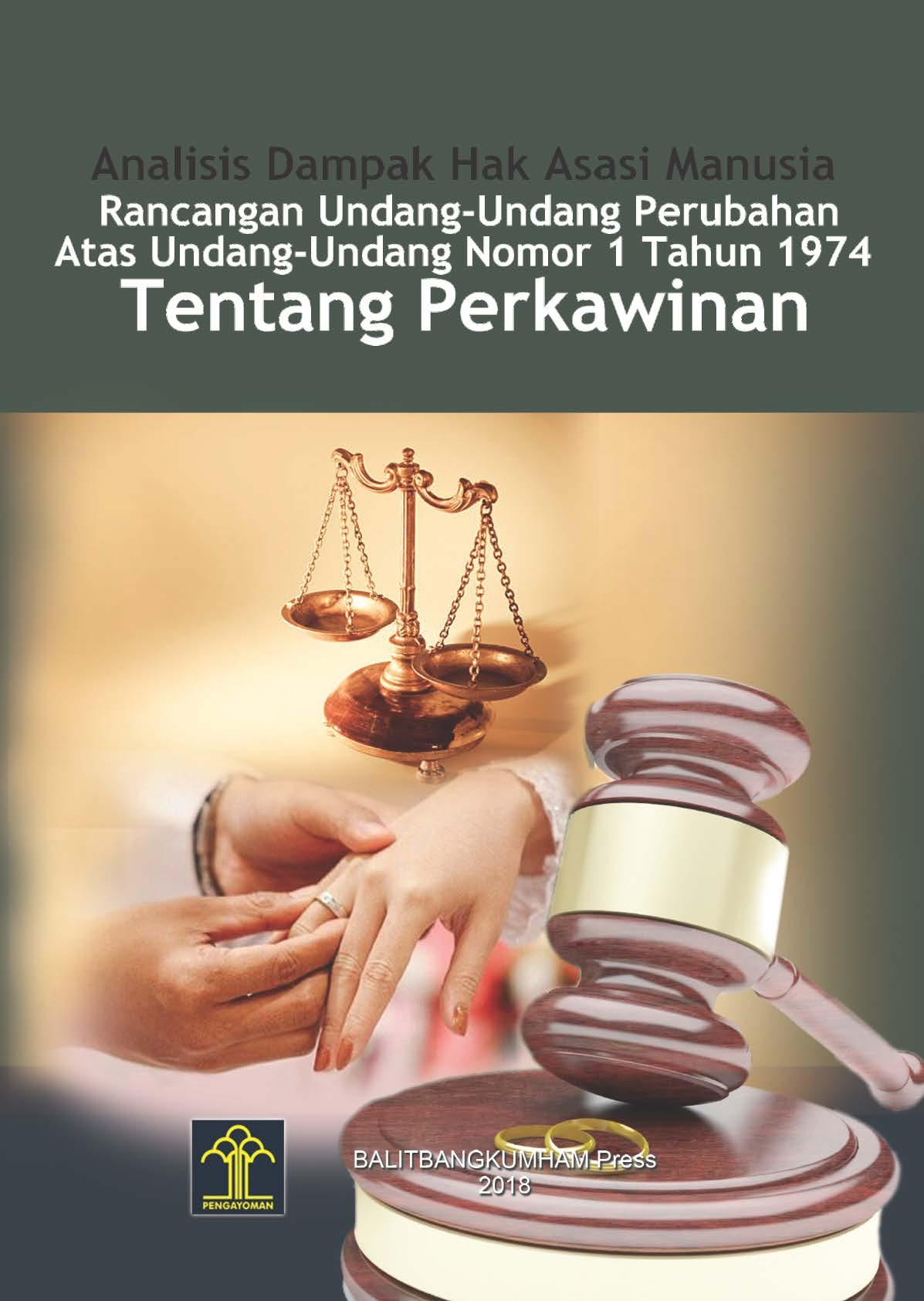 Analisis Dampak Hak Asasi Manusia Rancangan Undang-undang Perubahan Atas Undang-undang Nomor 1 Tahupn 1974 Tentang Perkawinan