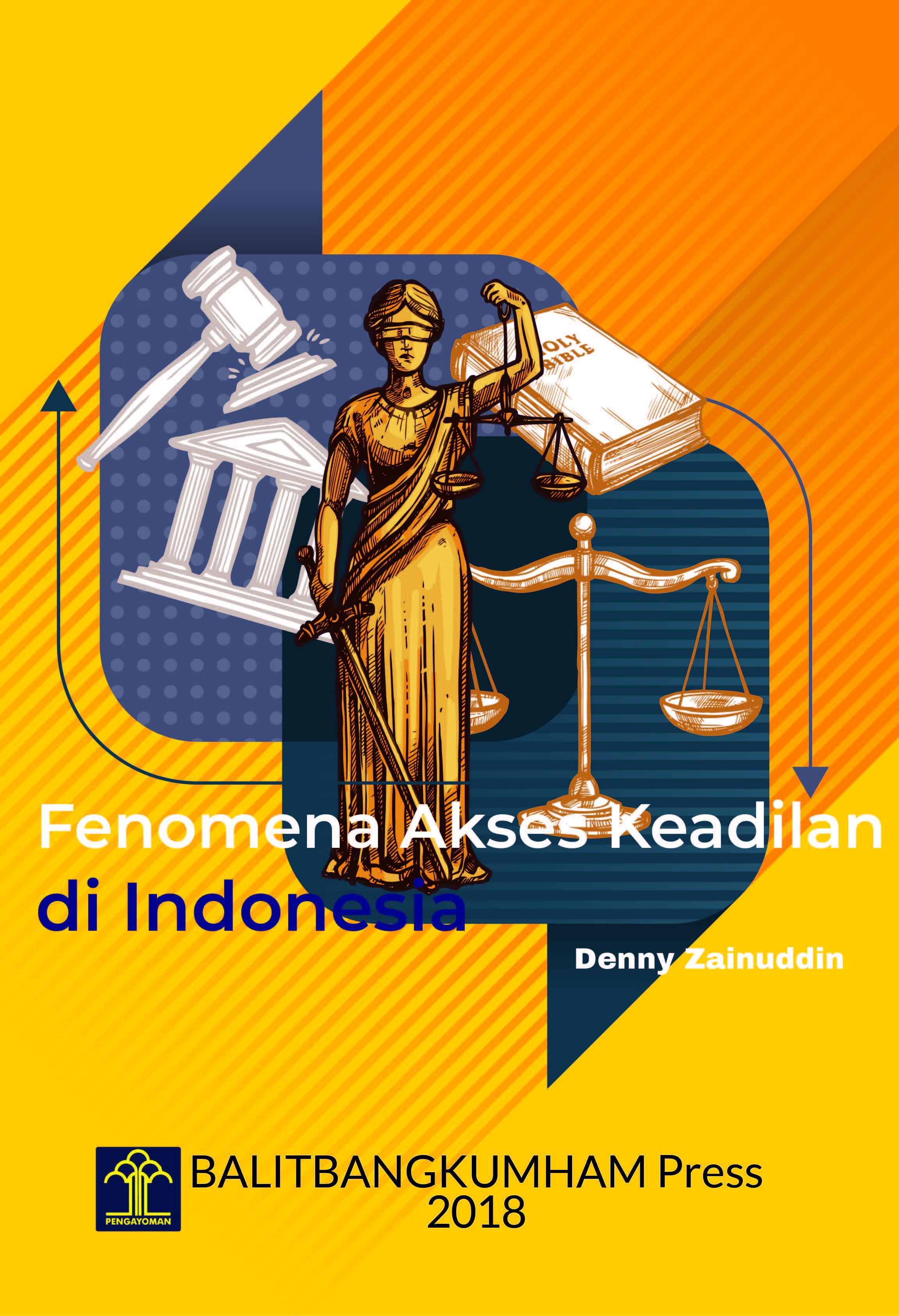 FENOMENA AKSES KEADILAN di INDONESIA