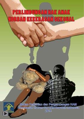 Perlindungan Hak Anak Korban Kekerasan Seksual