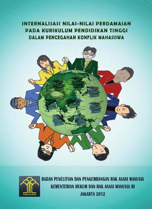 Internalisasi Nilai-Nilai Perdamaian Pada Kurikulum Pendidikan Tinggi Dalam Pencegahan Konflik Mahasiswa