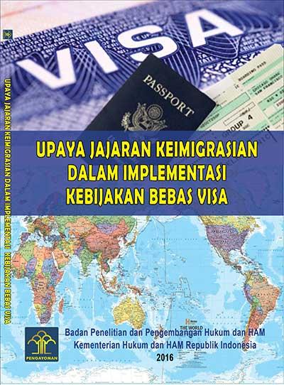 Upaya Jajaran Keimigrasian dalam Implementasi Kebijakan Bebas Visa