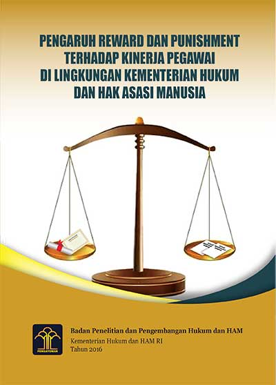 Pengaruh Reward dan Punishment terhadap Kinerja Pegawai di Lingkungan Kementerian Hukum dan Hak Asasi Manusia