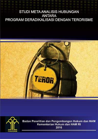 STUDI META ANALISIS HUBUNGAN ANTARA PROGRAM DERADIKALISASI DENGAN TERORISME