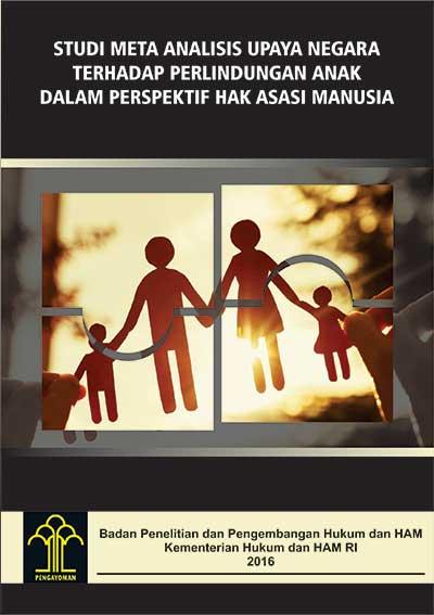 Studi Meta Analisis Upaya Negara terhadap Perlindungan Anak dalam Perspektif Hak Asasi Manusia