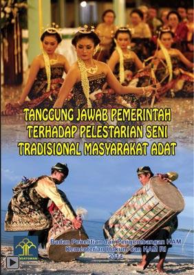 Tanggung Jawab Pemerintah terhadap Pelestarian Seni Tradisional Masyarakat Adat