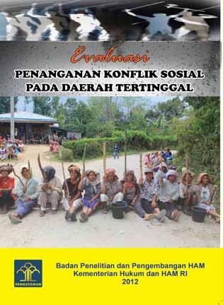 Evaluasi Penanganan Konflik Sosial Pada Daerah Tertinggal
