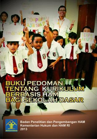 Buku Pedoman Tentang Kurikulum Berbasis Hak Asasi Manusia bagi Sekolah Dasar
