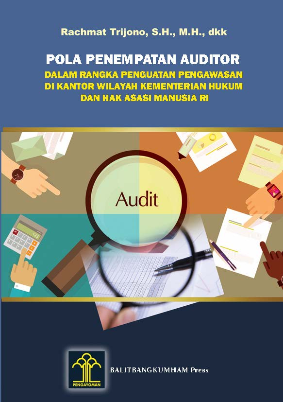 Pola Penempatan Auditor dalam Rangka Penguatan Pengawasan di Kantor Wilayah Kementerian Hukum dan Hak Asasi Manusia RI