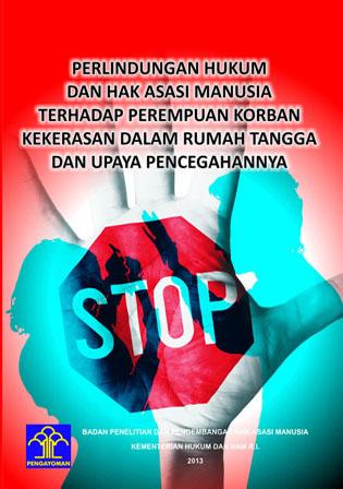 Seminar Perlindungan Hukum dan HAM terhadap Perempuan Kekerasan Dalam Rumah Tangga