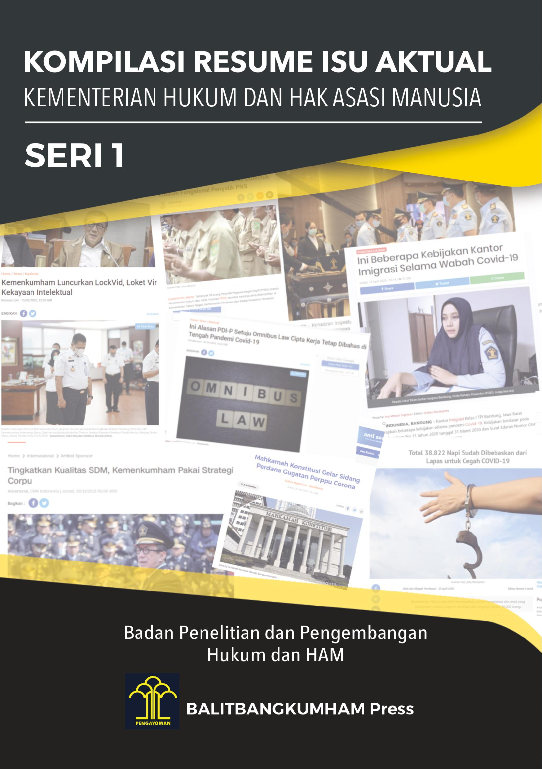 Kompilasi Resume Isu Aktual Kementerian Hukum dan HAM Seri 1