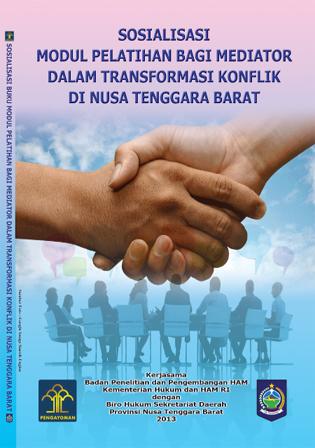 Sosialisasi Modul Pelatihan Bagi Mediator dalam Transformasi Konflik