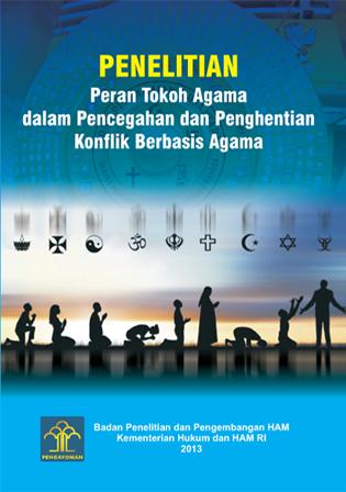 Peran Tokoh Agama dalam Pencegahan dan Penghentian Konflik Berbasis Agama
