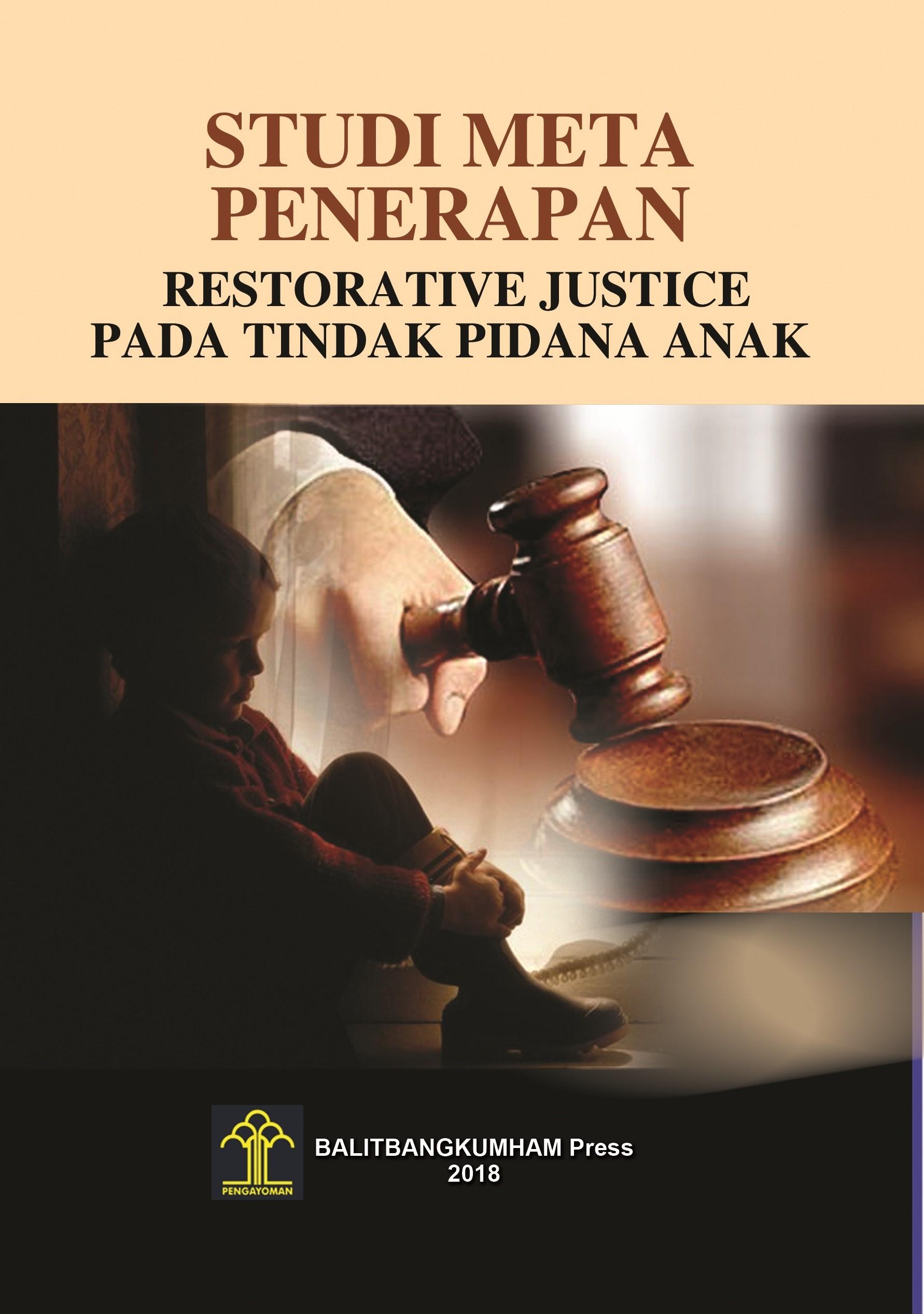 Studi Meta Penerapan Restorative Justice pada Tindak Pidana Anak