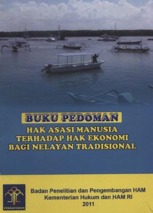 Hak Asasi Manusia Terhadap Hak Ekonomi Bagi Nelayan Tradisional