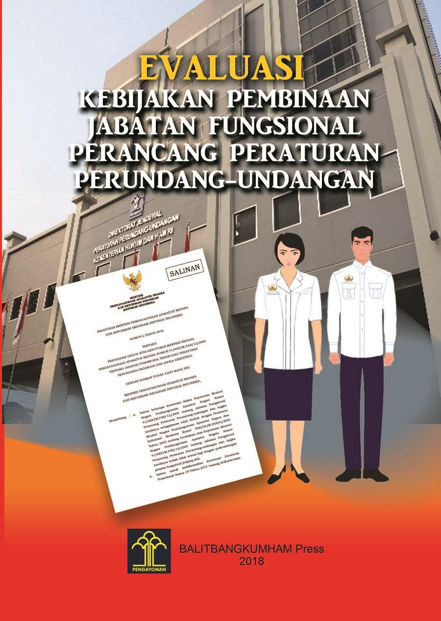 Evaluasi Kebijakan Pembinaan Jabatan Fungsional Perancang Peraturan Perundang-Undangan