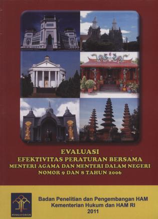 Evektifitas Peraturan Bersama Menteri Agama dan Meneteri Dalam Negeri Nomor 9 dan 8 Tahun 2006