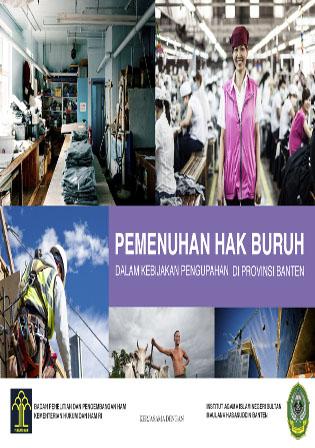 Evaluasi Pemenuhan Hak Buruh dalam Kebijakan Pengupahan di Provinsi Banten