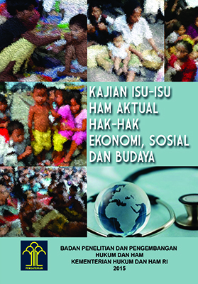 Kajian Isu-Isu HAM Aktual Hak-Hak Ekonomi, Sosial, dan Budaya