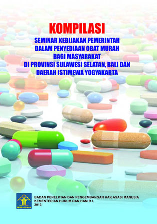 Seminar Kebijakan Pemerintah dalam Penyediaan Obat Murah bagi Masyarakat