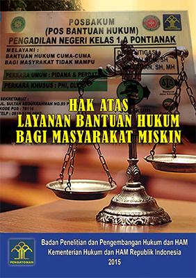 Layanan Bantuan Hukum Bagi Masyarakat Miskin