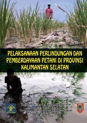 Pelaksanaan Perlindungan dan Pemberdayaan Petani di Provinsi Kalimantan Selatan