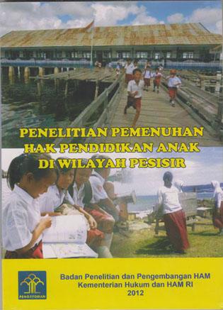 Penelitian Pemenuhan Hak Pendidikan Anak Di Wilayah Pesisir