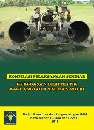 Kebebasan Berpolitik Bagi Anggota TNI dan Polri