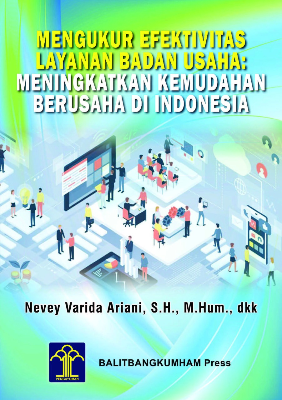 Mengukur Efektivitas Layanan Badan Usaha: Meningkatkan Kemudahan Berusaha di Indonesia