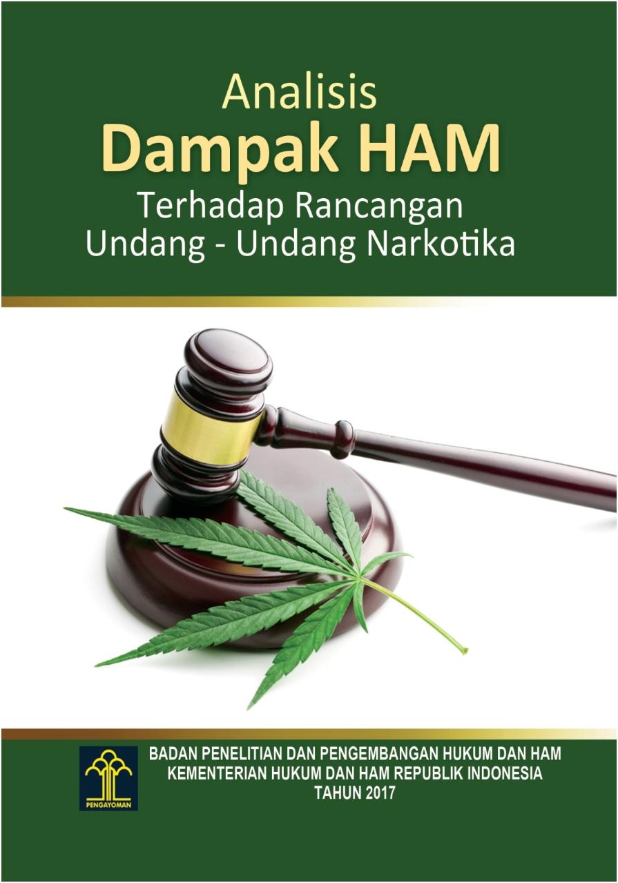 Analisis Dampak HAM terhadap Rancangan Undang-undang Narkotika
