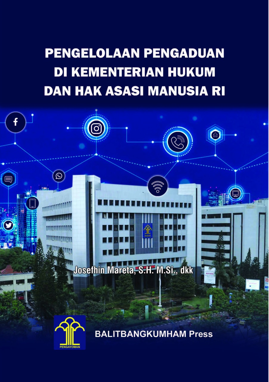 Pengelolaan Pengaduan di Kementerian Hukum dan Hak Asasi Manusia R.I.