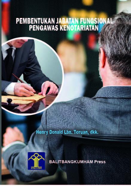 Pembentukan Jabatan Fungsional Pengawas Kenotariatan