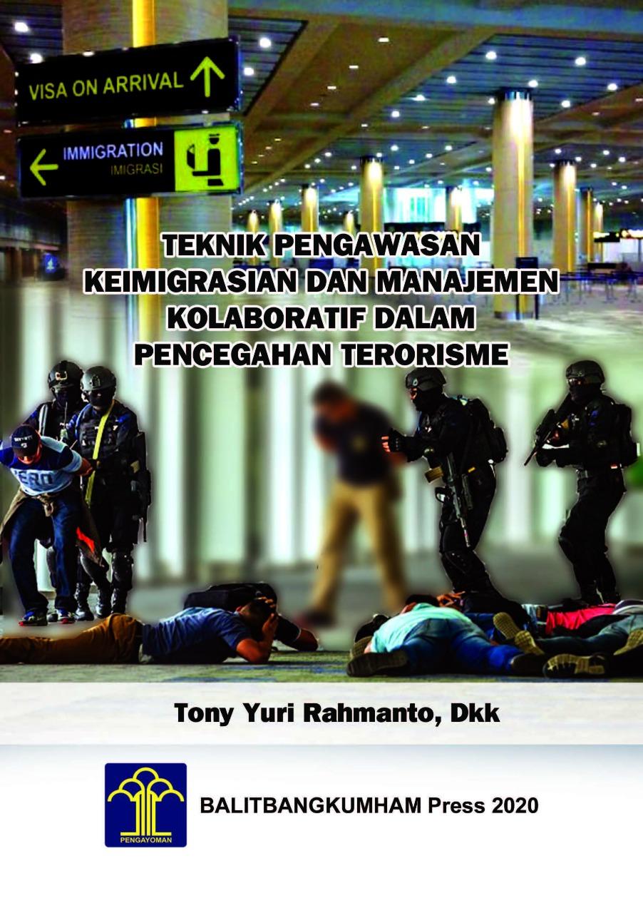 Teknik Pengawasan Keimigrasian dan Manajemen Kolaboratif dalam Pencegahan Terorisme